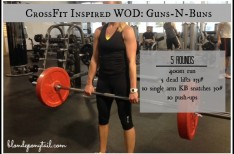 A CrossFit Inspired Workout: Guns-N-Buns!