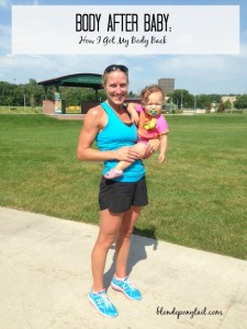 Body After Baby: How I Got My Body Back