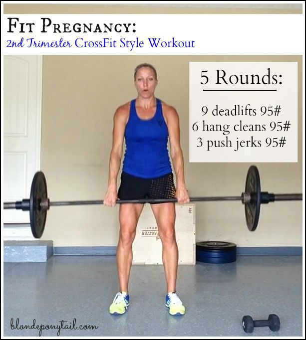 Second trimester crossfit style workout